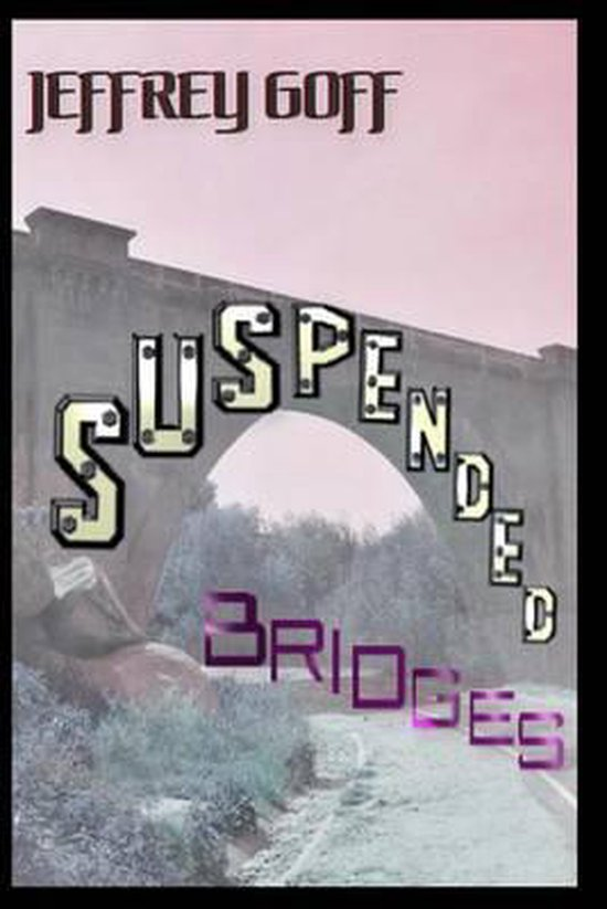 Suspended Bridges