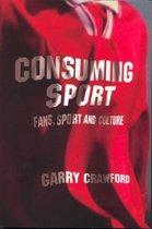 Boek cover Consuming Sport van Garry Crawford