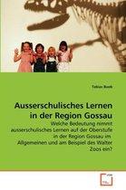 Ausserschulisches Lernen in der Region Gossau