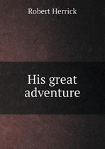 His Great Adventure