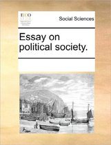 Essay on Political Society