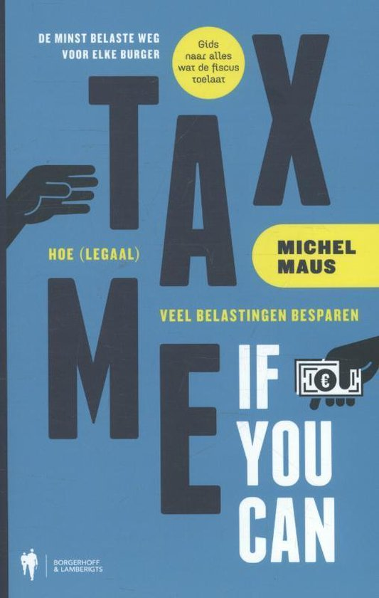 Tax me if you can - Michel Maus |