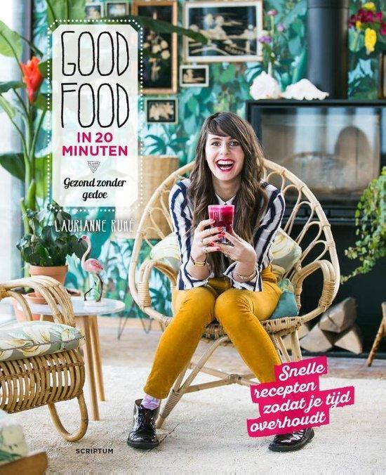Good Food in 20 minuten - Laurianne Ruhe | Fthsonline.com