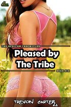 Pleased by the Tribe