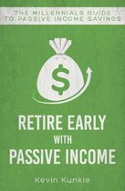 Retire Early with Passive Income