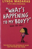 What's Happening to My Body? Book for Girls