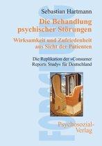 Die Behandlung Psychischer Stoerungen. Wirksamkeit Und Zufriedenheit Aus Sicht Der Patienten