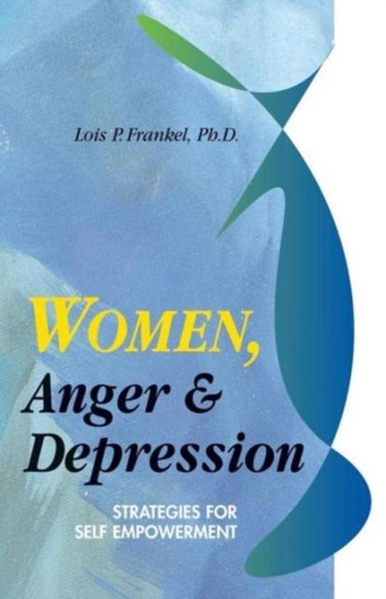 Boek cover Women, Anger and Depression van Lois P. Frankel (Paperback)