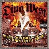Ain't No Limit to This Wolftown Gutta