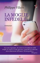 Boek cover La moglie infedele van Philippe Vilain