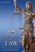 Transforming the Practice of Law