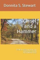 Chisel and a Hammer