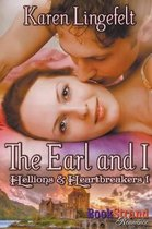 The Earl and I [Hellions & Heartbreakers 1] (Bookstrand Publishing Romance)