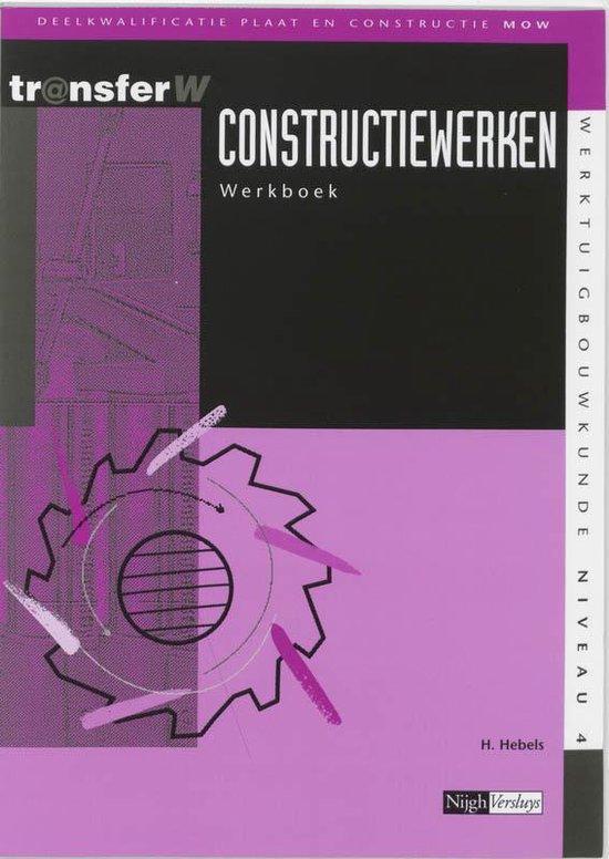 TransferW - Constructiewerken Werkboek - H. Hebels |