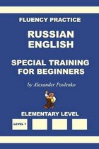 Russian-English, Special Training for Beginners