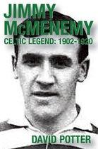 Jimmy McMenemy - Celtic Legend 1902-1920