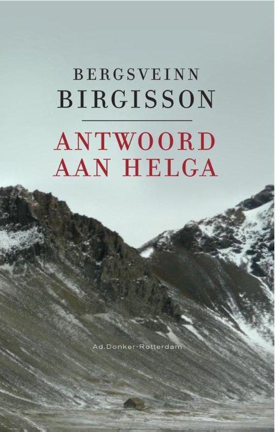 Antwoord aan Helga - Bergsveinn Birgisson |