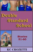 Double Standard School: Stories 51-60