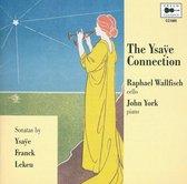 The Ysaye Connection, Sonatas By Ysaye, Franck, L
