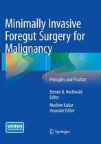 Minimally Invasive Foregut Surgery for Malignancy