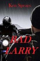 Bad Larry