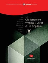 The Old Testament Witness to Christ and His Kingdom, Student Workbook