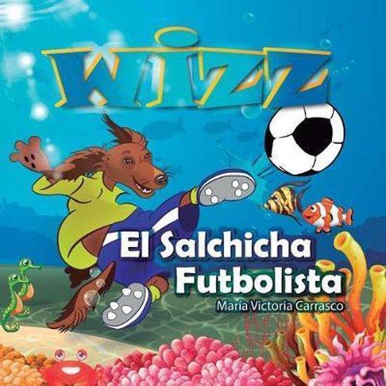 Wizz El salchicha futbolista