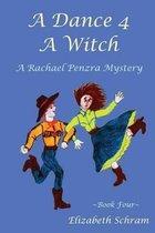 A Dance 4 a Witch (Book 4)