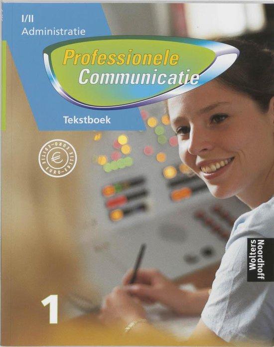 Professionele communicatie Niveau I / II Tekstboek 1 - J. van Dort pdf epub