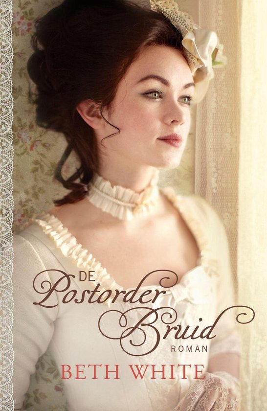 DE POSTORDERBRUID - Beth White  