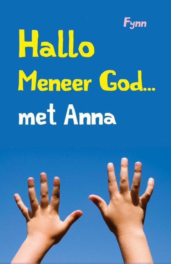 Hallo meneer God... met Anna - Fynn | Readingchampions.org.uk