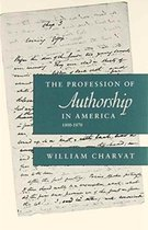 The Profession of Authorship in America, 1800-1870