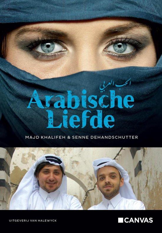 Arabische liefde - Senne Dehandschutter |