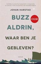 Boek cover Buzz Aldrin, waar ben je gebleven? van Johan Harstad (Paperback)