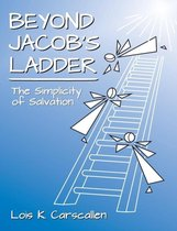 Beyond Jacob's Ladder