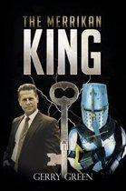 The Merrikan King