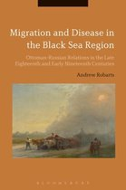 Migration and Disease in the Black Sea Region