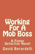 Working for a Mob Boss