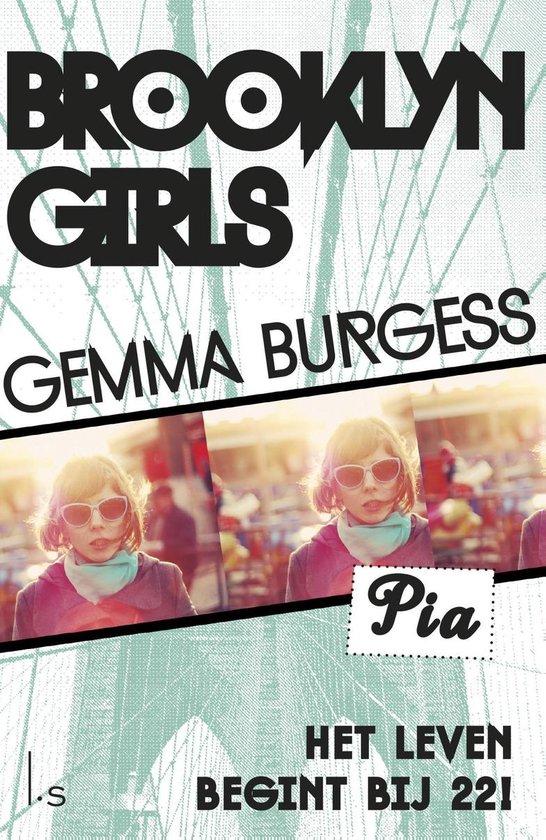 Brooklyn girls / 1 Pia - Gemma Burgess pdf epub