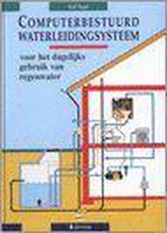 Computerbestuurd waterleidingsysteem