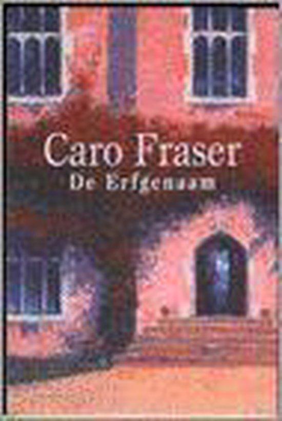 De Erfgenaam - Caro Fraser |