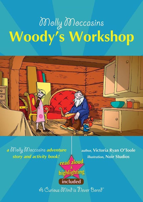 Molly Moccasins - Woody's Workshop (Read Aloud Version)