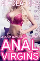 Anal Virgins - 3 Book Bundle - Volume 1