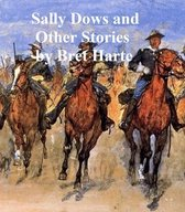 Sally Dows, a collection of stories