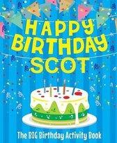 Happy Birthday Scot - The Big Birthday Activity Book