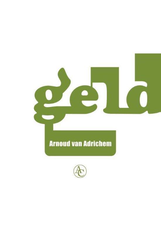 Geld - Arnoud van Adrichem |