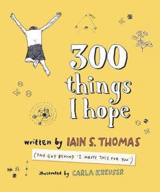 Boek cover 300 Things I Hope van Iain Sinclair Thomas (Paperback)