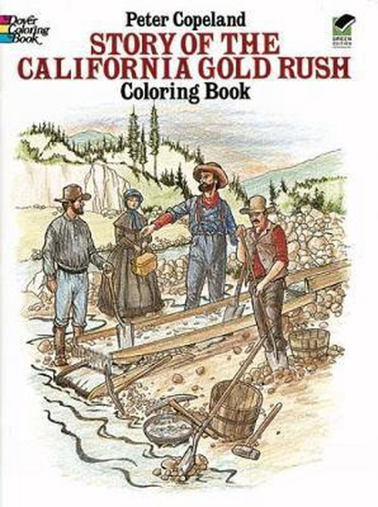 Story of the California Gold Rush Colouring Book