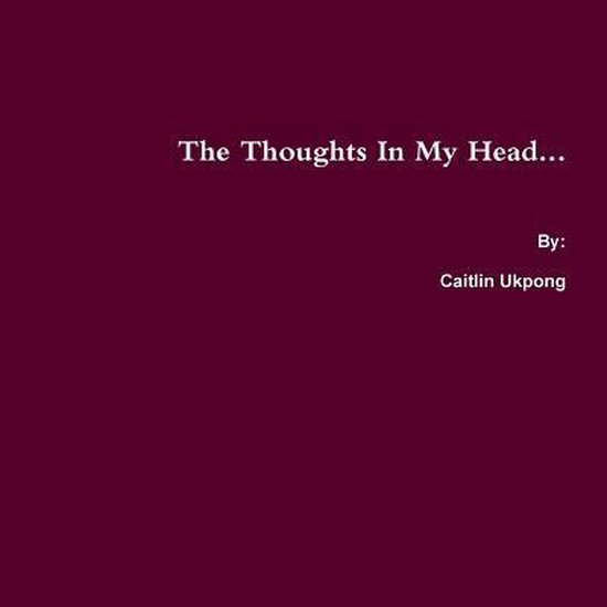 The Thoughts in My Head