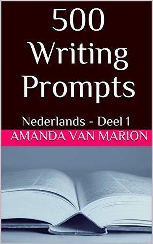 500 Writing prompts - Amanda van Marion |